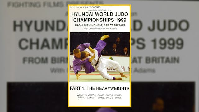 1999 World Judo Championships: Heavyw...