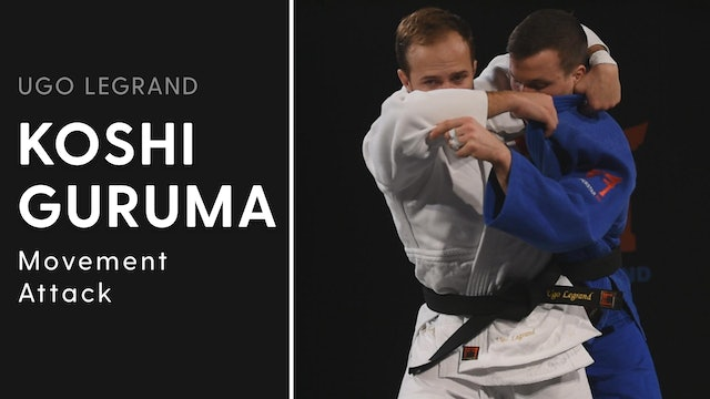 Movement Attack | Koshi Guruma | Ugo Legrand