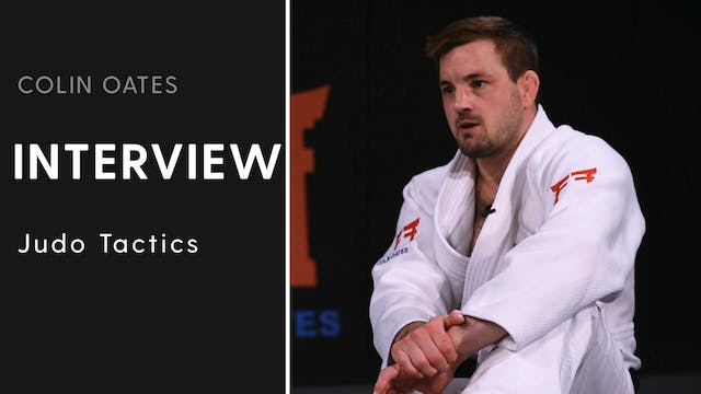 Judo Tactics | Interview | Colin Oates