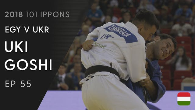 101: Uki goshi - EGY v UKR -66kg