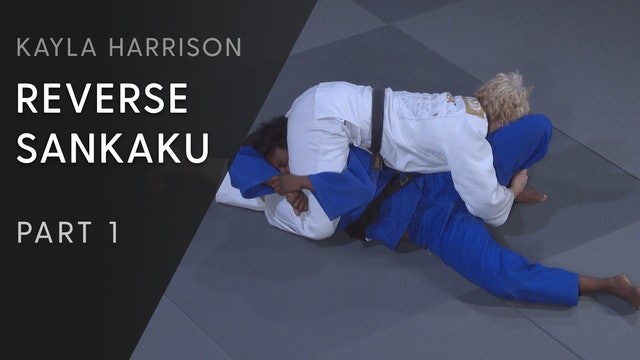 Reverse Sankaku - Overview | Kayla Harrison