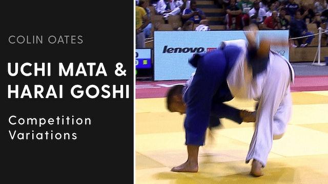 Competition Variations | Uchi Mata & Harai Goshi | Colin Oates