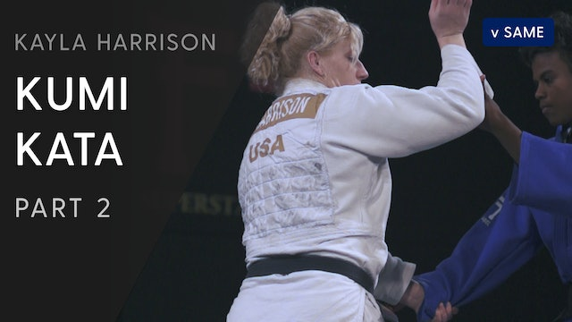 Kumi kata vs Same - Step by Step | Kayla Harrison