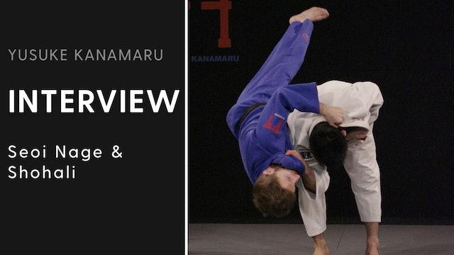 Seoi Nage & Shohali | Interview | Yusuke Kanamaru