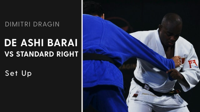 Set Up | De Ashi Barai VS Standard Right | Dimitri Dragin