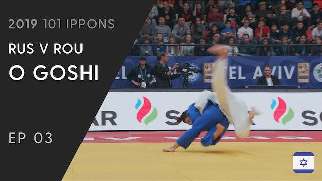 101: O Goshi - RUS v ROU -52kg