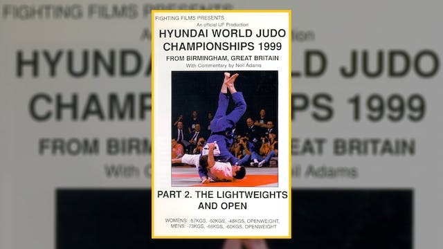 1999 World Judo Championships: Lightw...