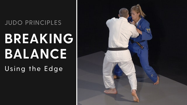 Forcing movement using the edge | Judo Principles