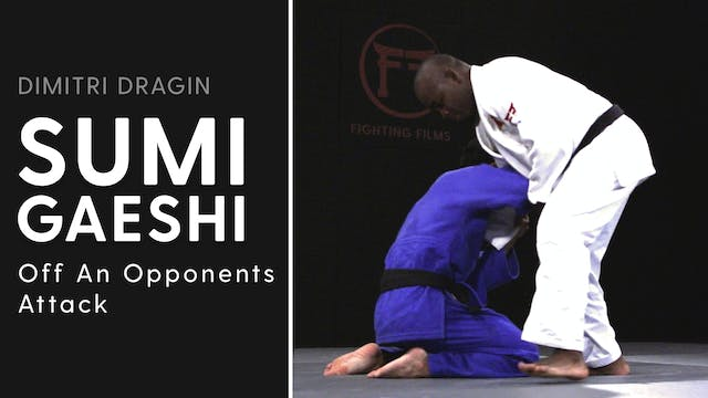 Off An Opponents Attack | Sumi Gaeshi...