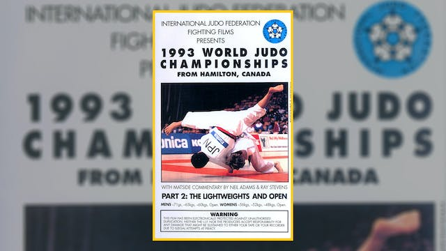 1993 World Judo Championships: Lightw...