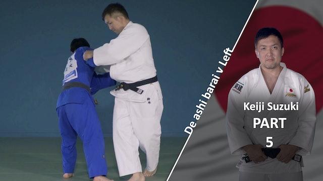 Breaking balance vs left | Keiji Suzuki