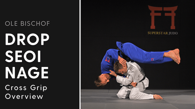 Cross grip Drop Seoi nage - Overview ...