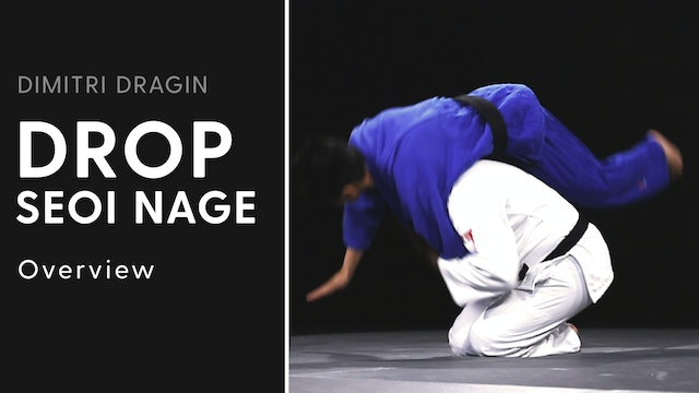 Overview | Drop Seoi Nage | Dimitri Dragin