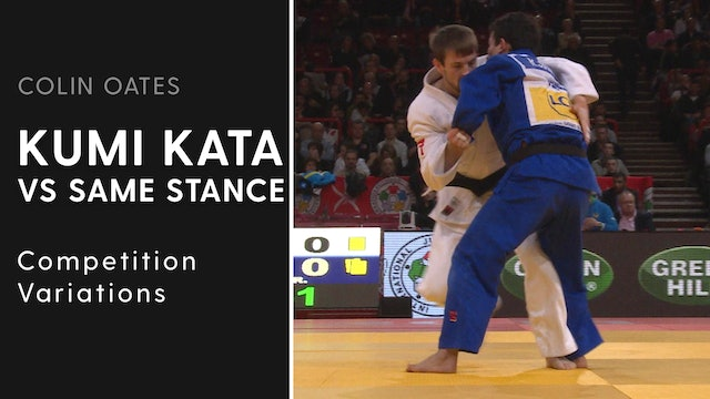 Competition Variations | Kumi Kata VS Same Stance | Colin Oates