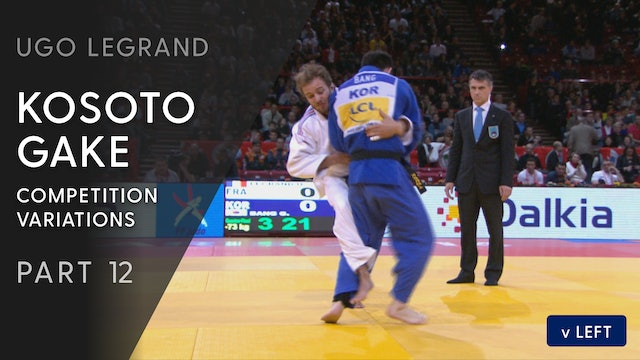 Kosoto gake - Execution & Competition variations vs same | Ugo Legrand