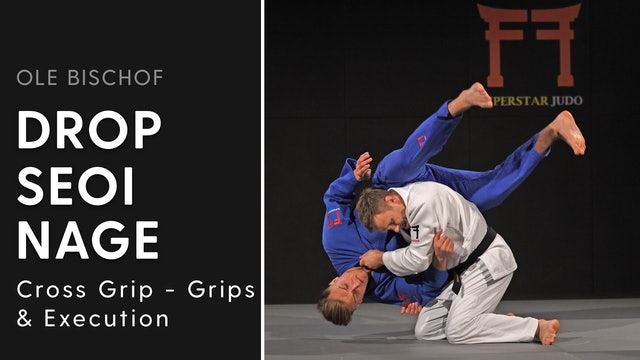 Cross grip Drop Seoi nage - Grips and execution | Ole Bischof
