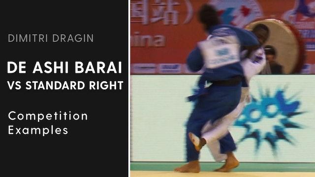 Competition Examples | De Ashi Barai VS Standard Right | Dimitri Dragin