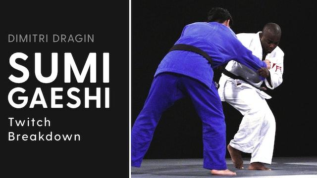 Twitch Break Down | Sumi Gaeshi | Dimitri Dragin