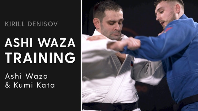 Ashi Waza & Kumi Kata   Ashi Waza Training   Kirill Denisov