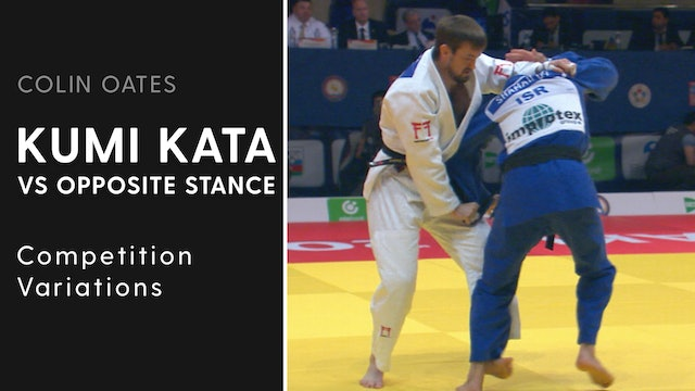 Competition Variations | Kumi Kata VS Opposite Stance | Colin Oates