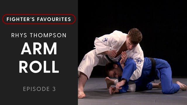 Arm Roll | Rhys Thompson | Fighter's ...