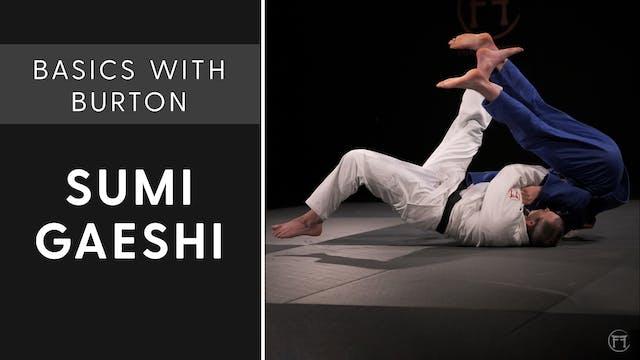 Sumi Gaeshi | Basics With Burton