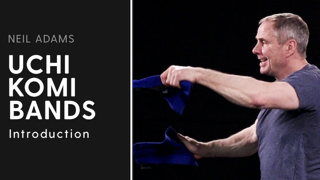 Introduction | Uchi Komi Bands | Neil Adams