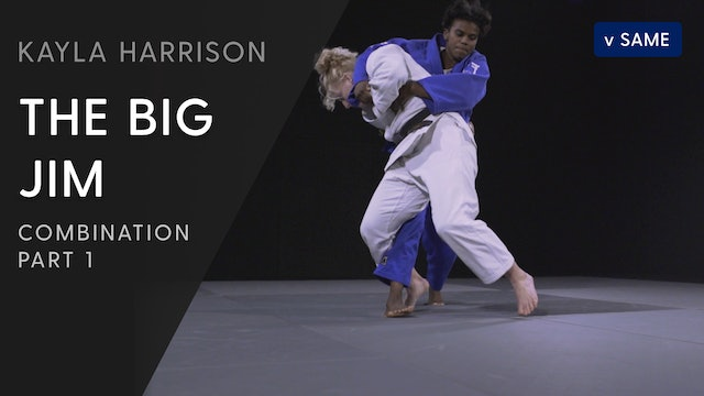 The Big Jim Combination - Overview | Kayla Harrison