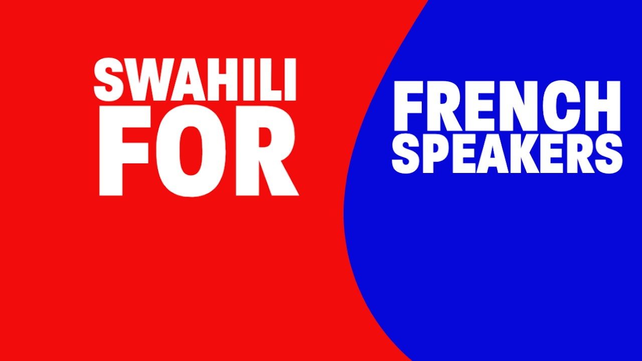 Swahili for French Speakers