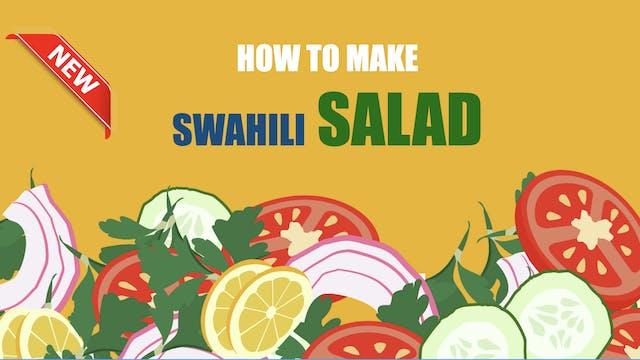 How to make Swahili Salad