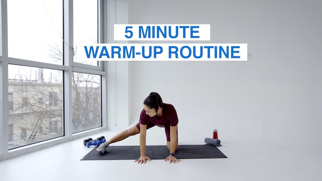 5 MIN WARM-UP ROUTINE