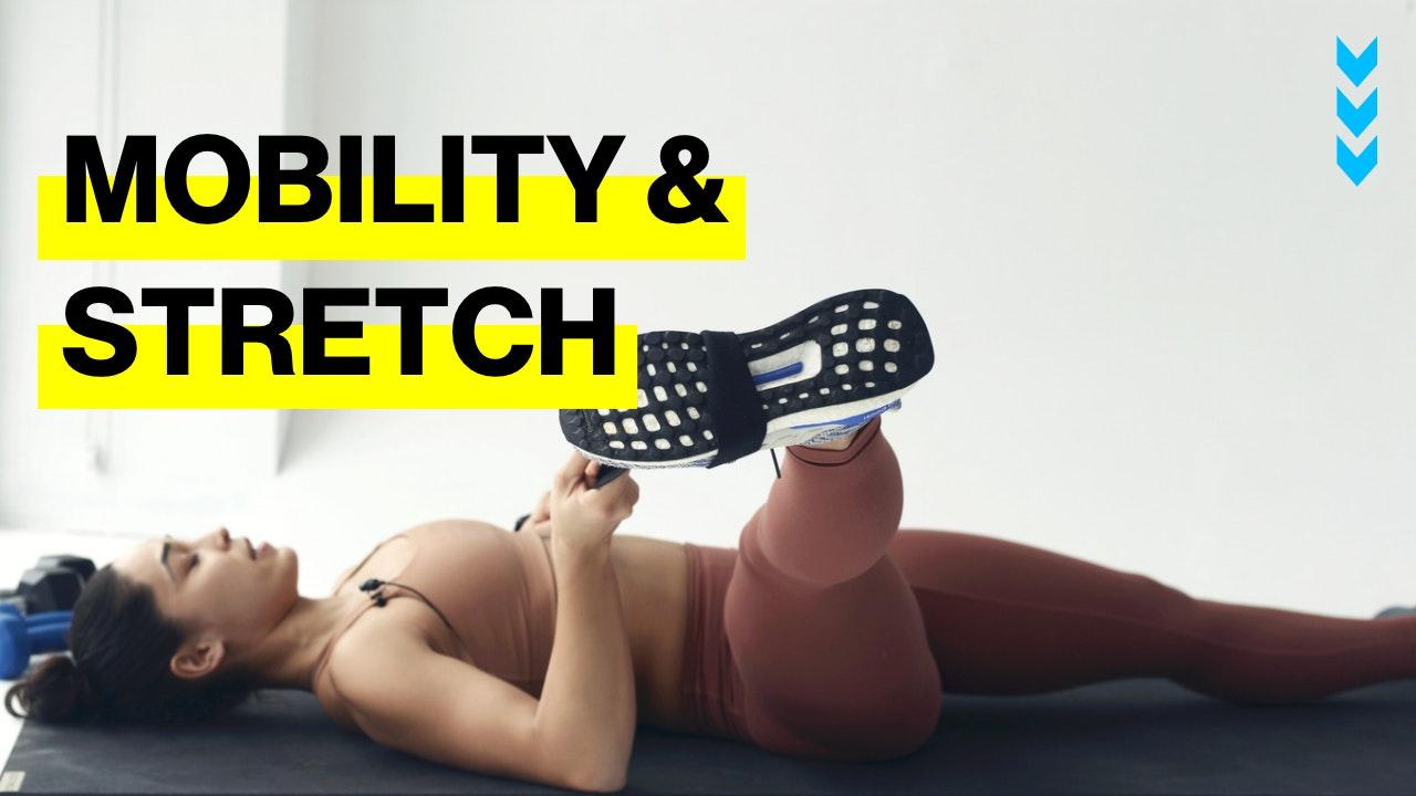 MOBILITY & STRETCH