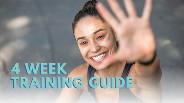 4-WEEK TRAINING GUIDE