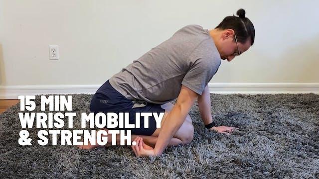 15 MIN WRIST STRENGTH & MOBILITY