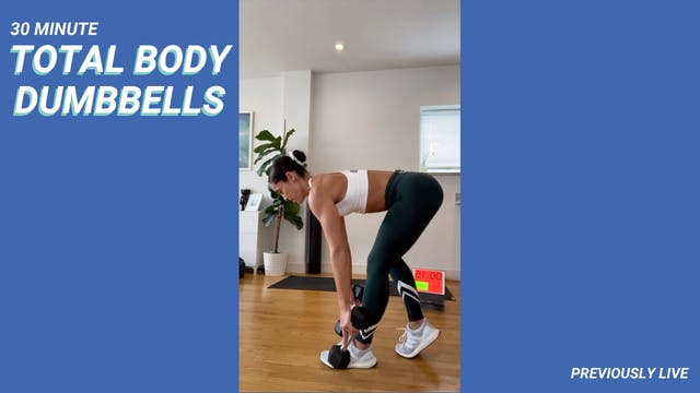 30 MIN TOTAL BODY DUMBBELLS