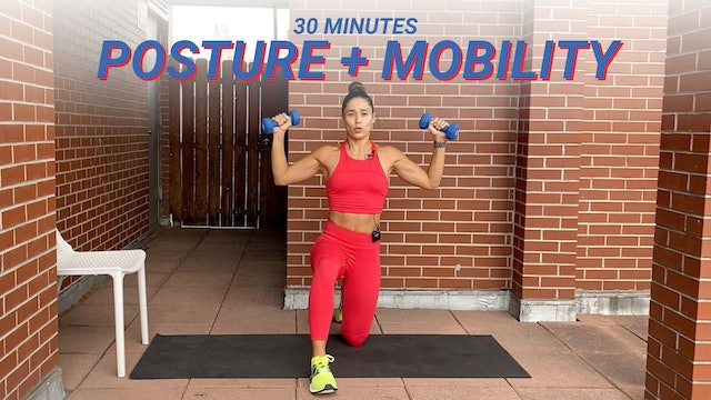 30 MIN POSTURE WORKOUT + MOBILITY