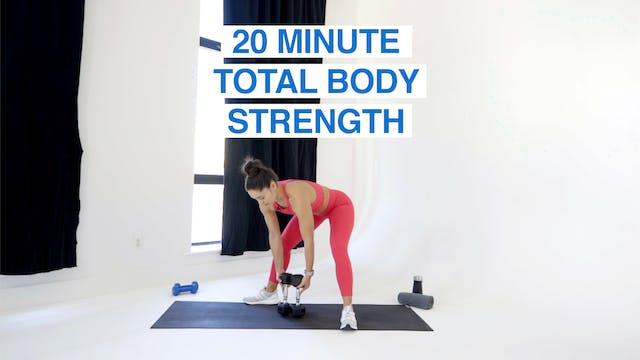20 MIN TOTAL BODY STRENGTH