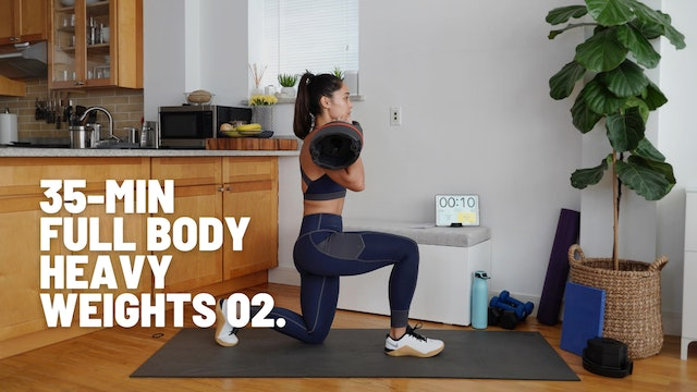 35 MIN FULL BODY (HEAVY WEIGHTS) 02