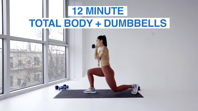 12 MIN TOTAL BODY + DUMBBELLS