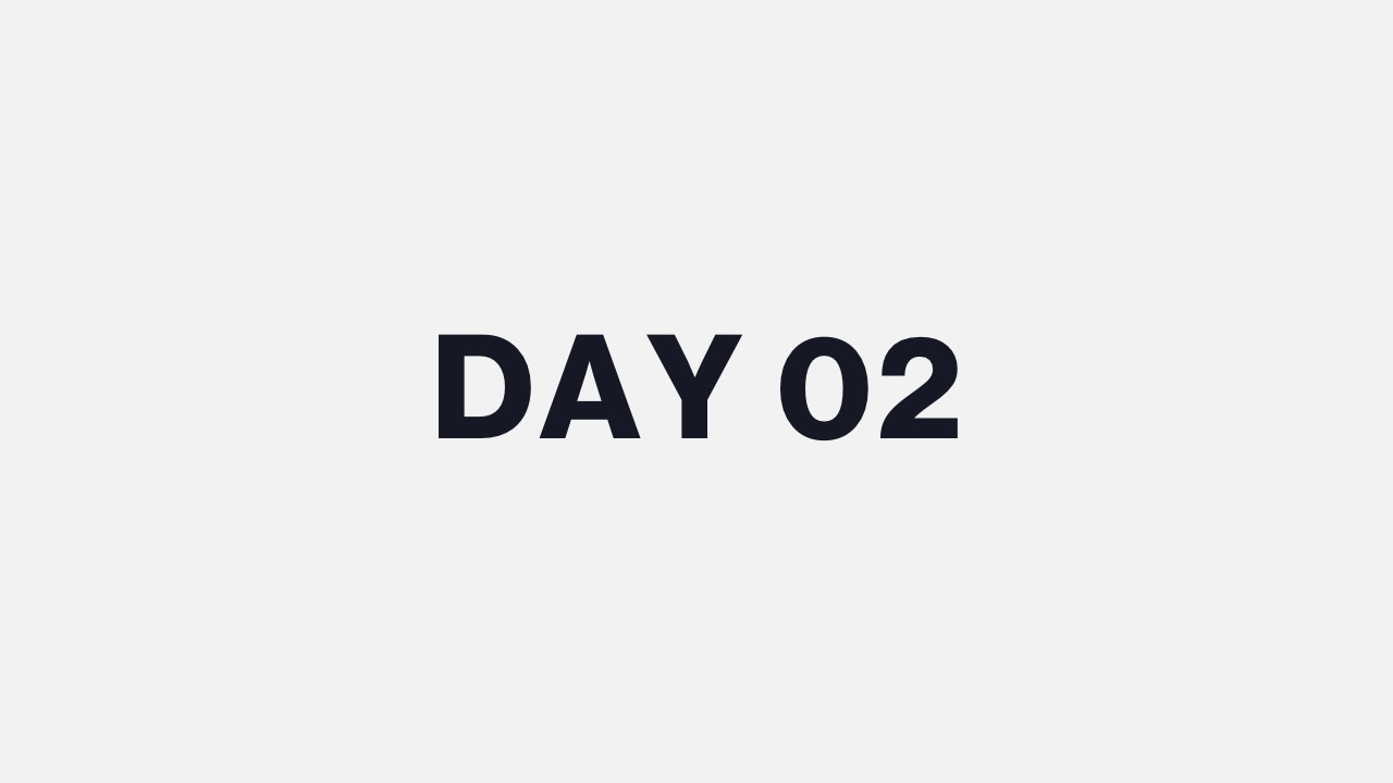 DAY 02