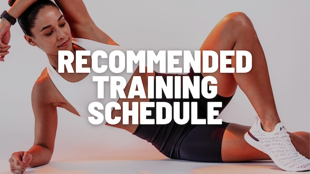RECOMMENDED TRAINING SCHEDULE