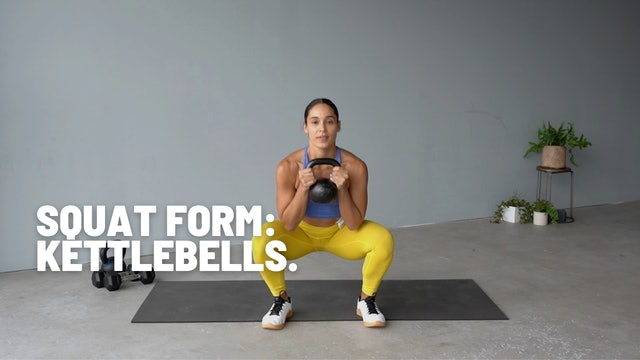 SQUAT FORM: KETTLEBELLS