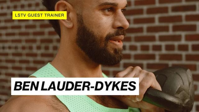 GUEST TRAINER: BEN LAUDER-DYKES