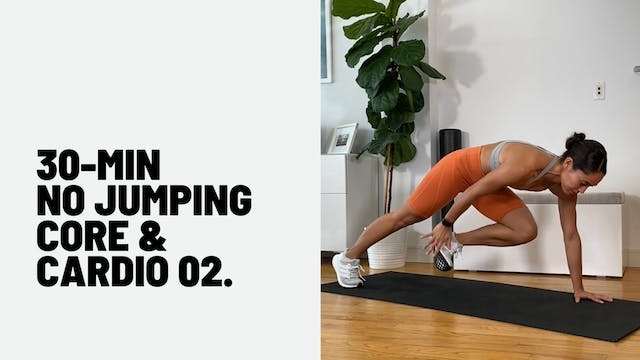 30 MIN NO JUMPING CORE + CARDIO 02