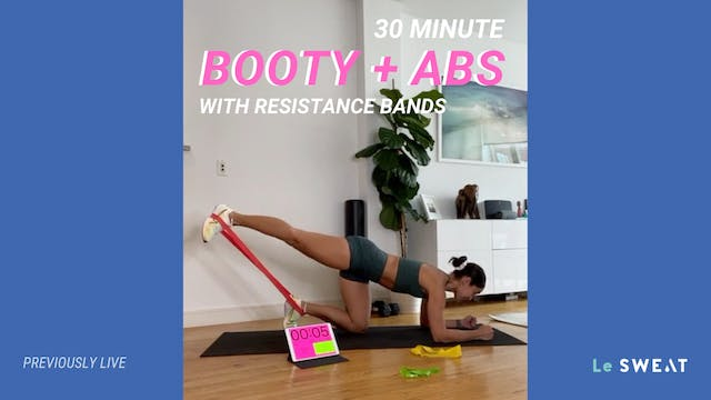30 MIN BOOTY & ABS WITH BANDS