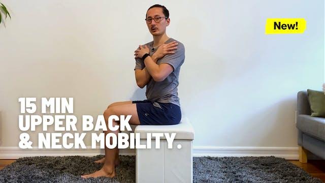 15 MIN UPPER BACK & NECK MOBILITY