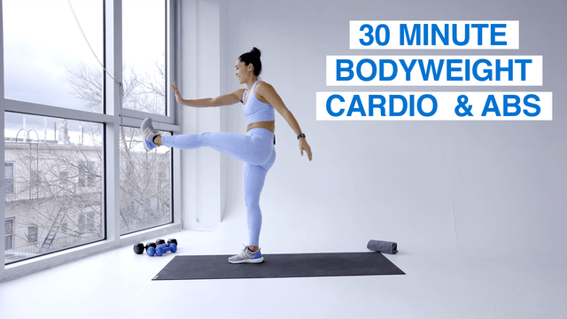 30 MIN BODYWEIGHT CARDIO & ABS