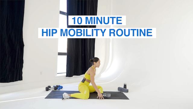 10 MIN HIP MOBILITY