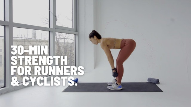 30 MIN STRENGTH FOR RUNNERS & CYCLISTS