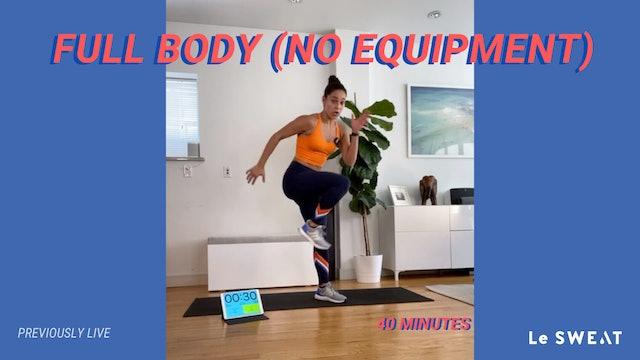 40 MIN FULL BODY (NO EQUIPMENT)